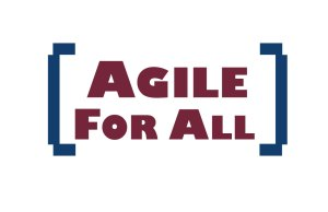 Agile for All